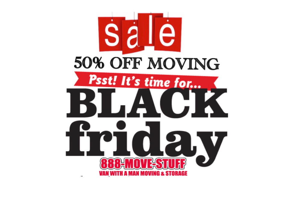 50% Off Moving Black Friday Specials