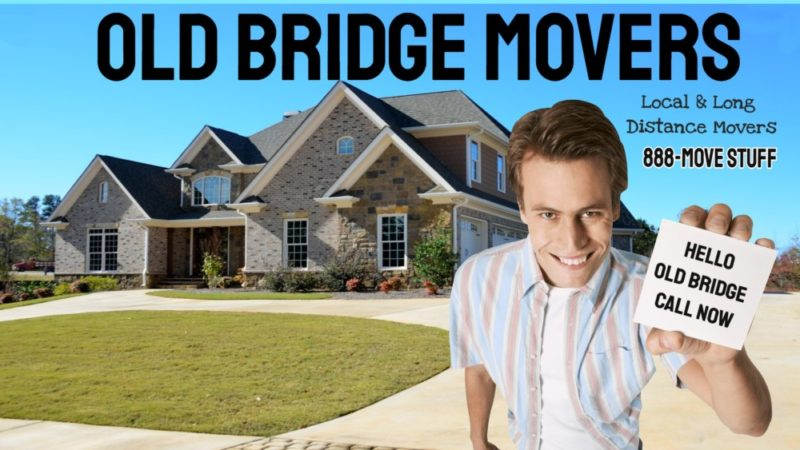 OLD BRIDGE MOVING COMPANY | OLD BRIDGE FAST MOVER | OLD BRIDGE NJ